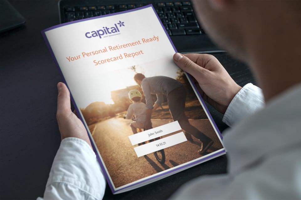 Preparing for retirement, Retire ready scorecard Capital Asset Management